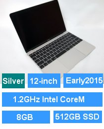 MacBook (Retina・12-inch・Early 2015) シルバー プロセッサ:1.2GHz Intel CoreM/メモリ:8GB/ストレージ:512GB SSD (MF865J/A)